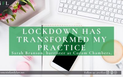 Sarah Branson: Lockdown has Transformed My Practice