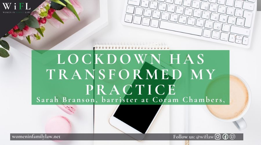 Sarah Branson: Lockdown has Transformed My Practice