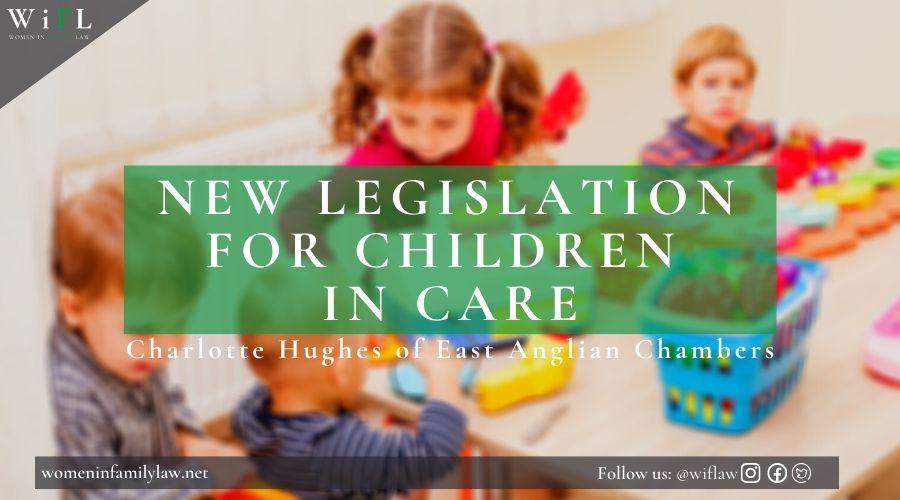 New Legislation for Children in Care
