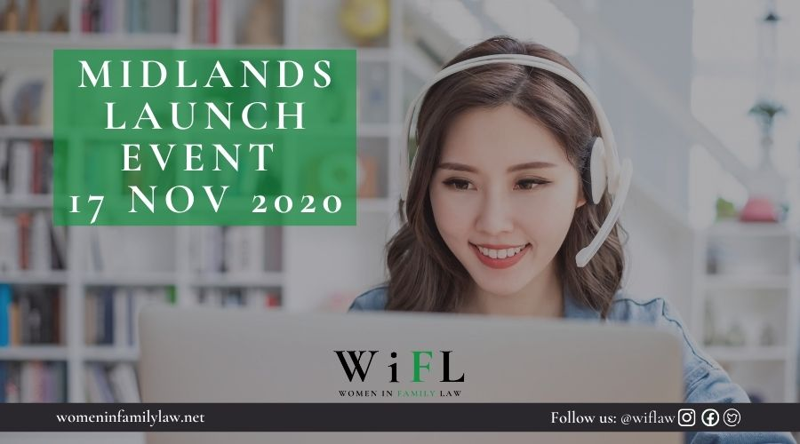 Women in Family Law Midlands Launch 17 November 2020
